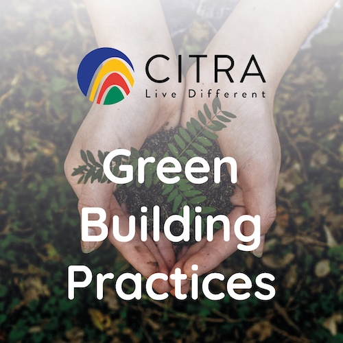 CITRA Construction, Sustainable Building Practices